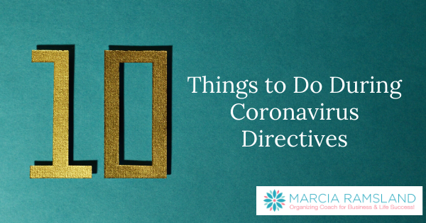 10 Things to Do During Coronavirus Directives